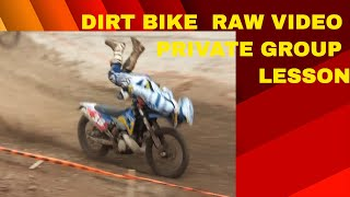 DIRT BIKE PRIVATE GROUP LESSON RAW