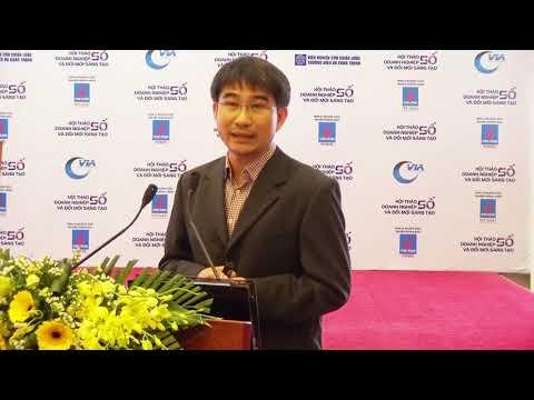 Doanh nghiệp số và đổi mới sáng tạo - Ông Phạm Hồ Huy