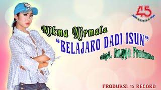 Download lagu Nikma Nirmala Belajaro Dadi Isun Mp3