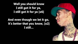 Still Got It - Tyga Feat. Drake // Lyrics On Screen [HD]