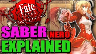 SABER Nero Explained - Fate / Extra Last Encore | Past & Lore - Abilities & Noble Phantasms