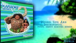 Where You Are- Instrumental (Moana Disney Karaoke Series) + Download