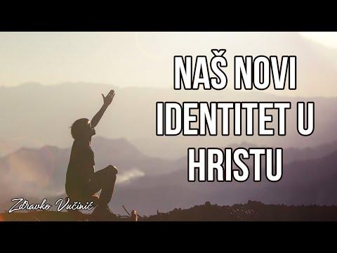 Zdravko Vučinić: Naš novi identitet u Hristu