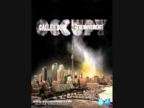 Occupy The Movement Produced by Calley Dub