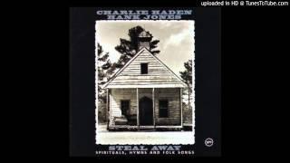 Sometimes I Feel Like A Motherless Child (Charlie Haden & Hank Jones)