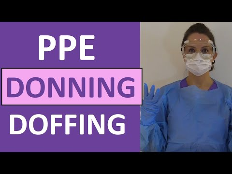 Donning And Removing PPE | Donning And Doffing PPE: Gown, Gloves, Mask, Respirator, Goggles Mp3