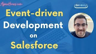 Event Driven Development on Salesforce | All About Event in Salesforce