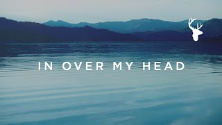 In Over My Head // Jenn Johnson // We Will Not Be Shaken Official Lyric Video