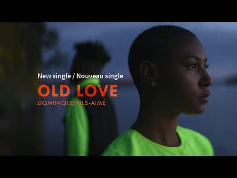 Canada - Dominique Fils-Aimé - Old Love