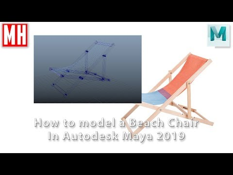 Autodesk Maya 2019 tutorial : Modeling a Beach Chair in 3D