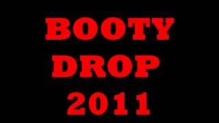 Booty Drop 2011 (Booty Bounce Club) - YouTube.flv
