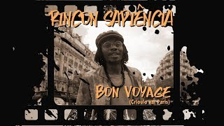 Rincon Sapiência   Bon Voyage (Crioulo Em Paris)