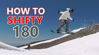 How To Shifty 180 - Snowboarding Trick Tutorial