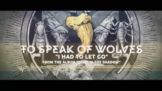 To Speak of Wolves: