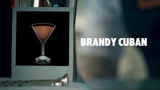 BRANDY CUBAN DRINK RECIPE - HOW TO MIX