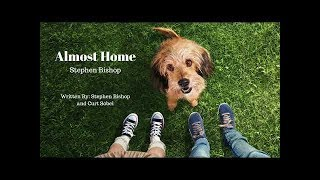 """Benji (2018) Theme Song """"Almost Home."""" Stephen Bishop FULL SONG"""