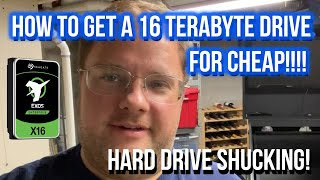 How to get a 16 TERABYTE Drive for CHEAP!!!! HARD DRIVE Shucking!