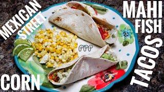 Mahi Fish Tacos, Mexican Street Corn, Guacamole, Ketogenic Taco Seasoning