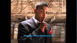 Don Omar - Hasta Que Salga El Sol  Hq   2012