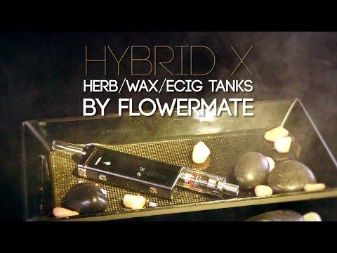 FlowerMate Hybrid X Vaporizer (Dry Herb, Wax & eCig Tanks): Blazin' Gear Review