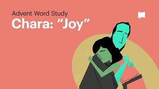 "Word Study: Chara - ""Joy"""