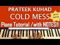 Cold/Mess - Prateek Kuhad - Keyboard Piano Tutorial  - Easy Lesson  Chords Notes Sheet Music