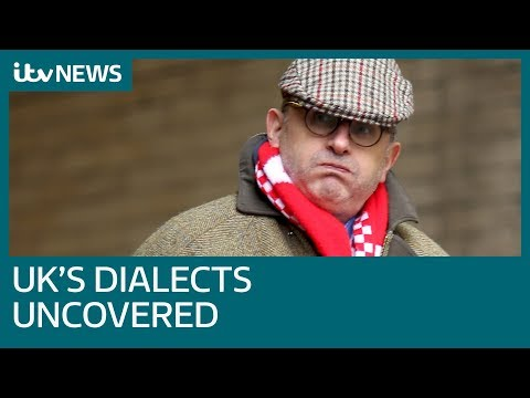Britain's regional dialects reexamined by Leeds University | ITV News