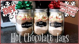 DIY Hot Chocolate Jars | Last Minute Gift Ideas!