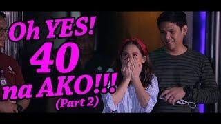 Oh Yes! 40 Na Si Jolina (Part 2) #JolinaNetwork