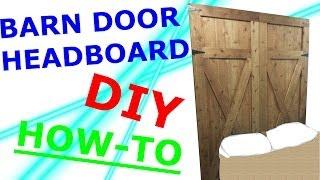 DIY Headboard - Rustic Barn Doors