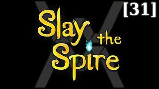 Прохождение Slay the Spire [31] - Стрим 19/06/18