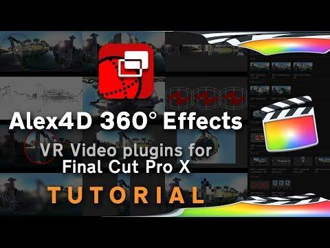 Alex4D 360° Effects for Final Cut Pro X: Essential VR video tools