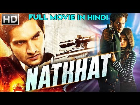 Download NATKHAT (2018) New Released Full Hindi Dubbed Movie | Rukshar Dhillon | South Movie 2018 HD Mp4 3GP Video and MP3