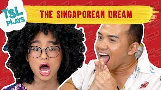 TSL Plays: The Singaporean Dream
