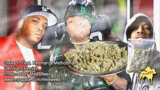Styles P. Feat. Redman Method Man - I Get High Remix Produced By Mike Weed