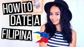 How To Date A Filipina