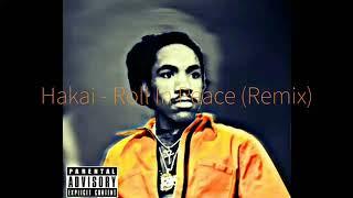 Hakai - Roll In Peace (Remix) [reprod. By Abid]