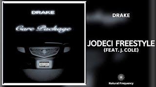 Drake - Jodeci (Freestyle) ft. J Cole (432Hz)