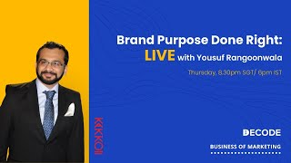 Brand Purpose Done Right - The Complete Guide - By Yousuf Rangoonwala