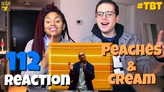 112 - Peaches And Cream - #TBT - Reaction