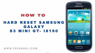 How to factory reset Samsung Galaxy S3 mini- GT I8190