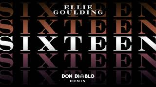 Ellie Goulding   Sixteen (Don Diablo Remix)