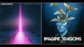Walking The Shots (Imagine Dragons)