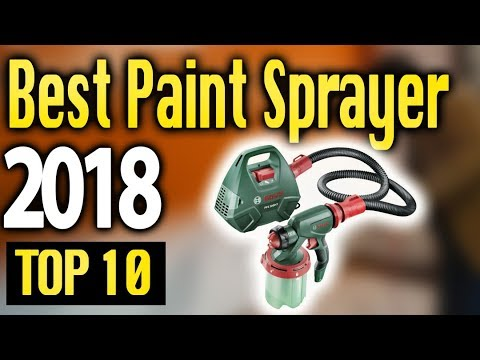 Best Paint Sprayers 2018 🔥 TOP 10 🔥