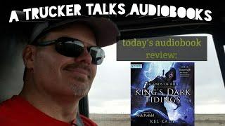 Today's Audiobook Review: Legends of Ahn King's Dark Tidings