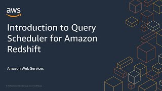 Introduction to Query Scheduler for Amazon Redshift
