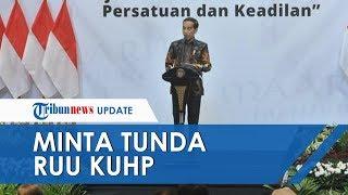 Pengesahan RUU KUHP Ditunda, Jokowi: Ada Materi-materi yang Butuh Pendalaman Lebih Lanjut