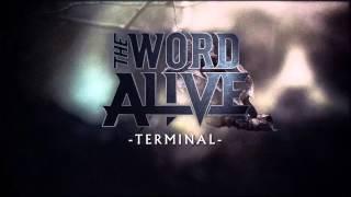 "The Word Alive - ""Terminal"" (Album Stream)"