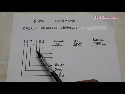6.sınıf matematik Ondalık Kesirleri çözümleme (Basamak adları, basamak değerleri)