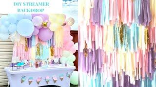 DIY Streamer Backdrop | Party Decor